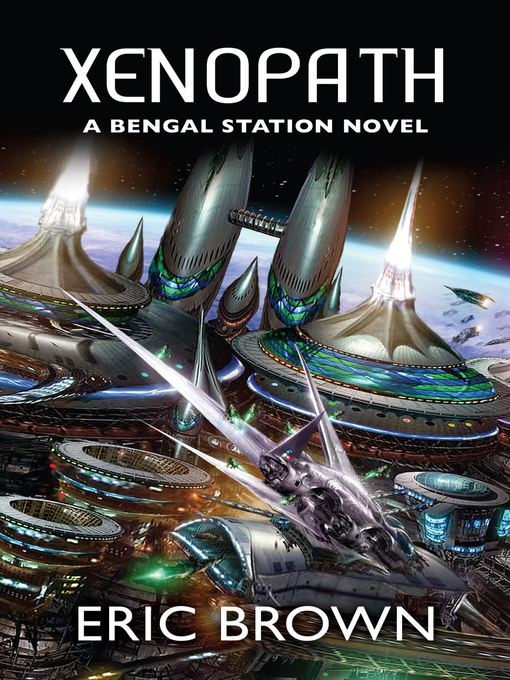 Xenopath (eBook): Bengal Station Trilogy, Book 2